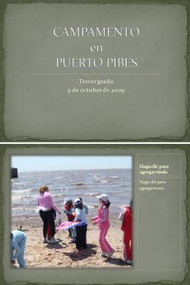 3º - PRESENTACIÓN DE DIAPOSITIVAS SOBRE EL CAMPAMENTO