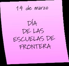 ESCUELAS DE LA FRONTERA
